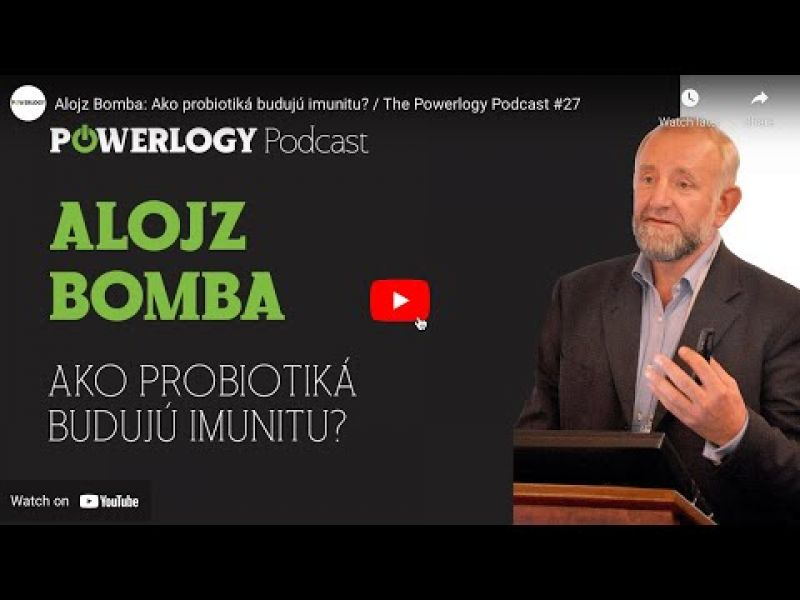 The Powerlogy Podcast: Ako probiotiká budujú imunitu?